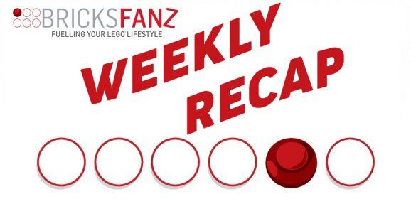 BricksFanz Weekly LEGO Recap May 25th – 31st