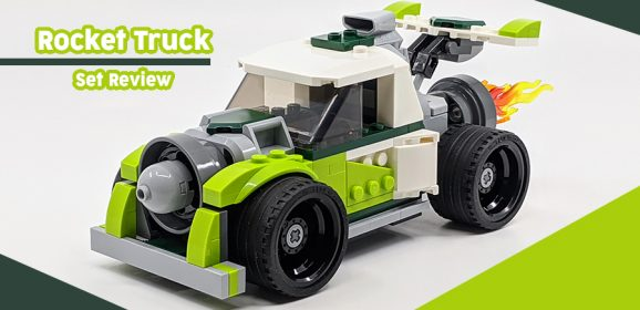 31103: LEGO Creator 3-in-1 Rocket Truck Review