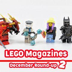 LEGO Magazines December Round-up Part 2