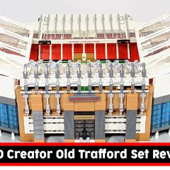 10272: LEGO Creator Old Trafford Set Review